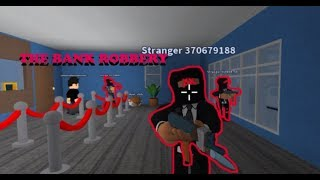 THE BANK ROBBERY   Realistic Roleplay 2 ROBLOX