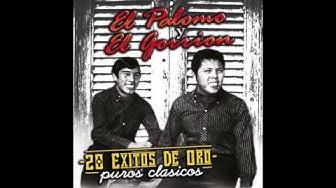 El Palomo Y El Gorrion - 20 Exitos de Oro (Disco Completo)