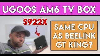 Ugoos AM6 Review - Same CPU as GT KING??? (S922X)