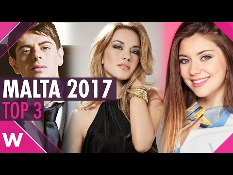 Malta ESC 2017 - Our Top 3 favourites