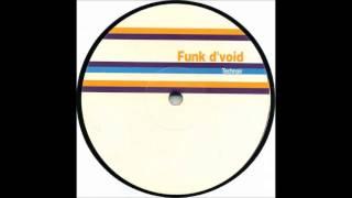 Funk D'Void - The Light
