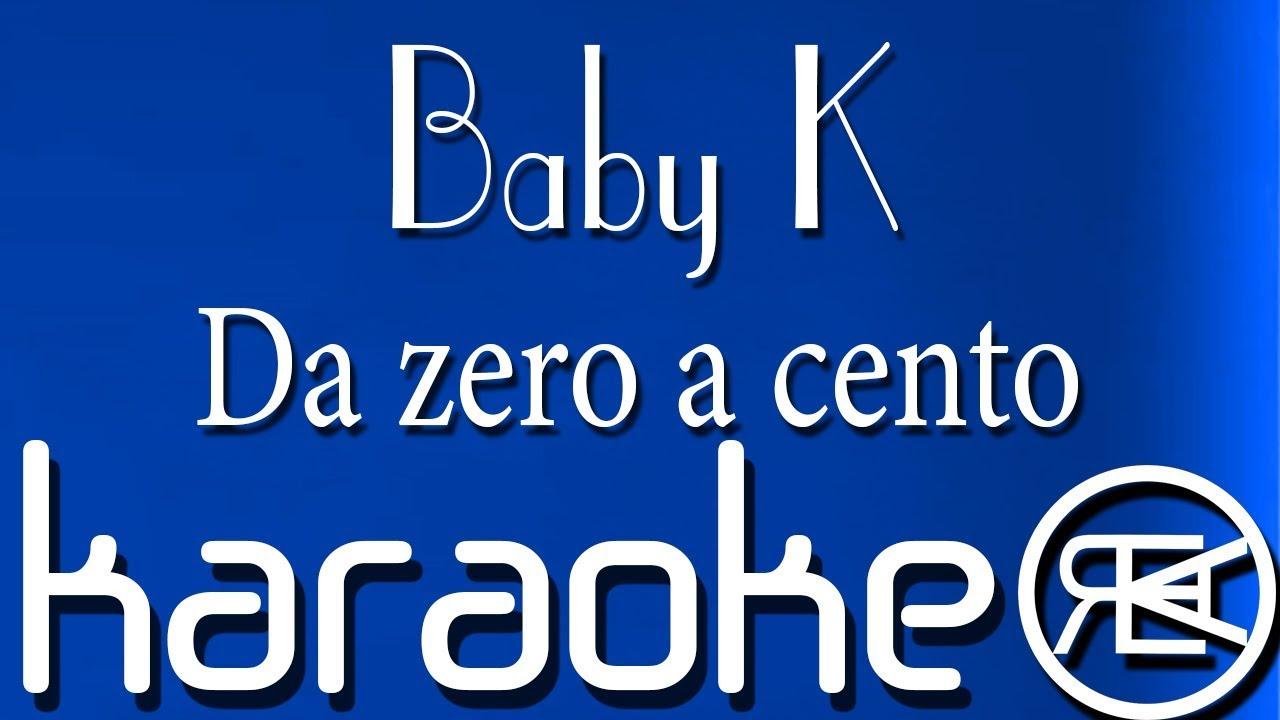 Baby K - Da zero a cento 【Karaoke Lyrics, Base,Testo ...