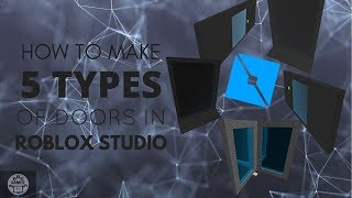 Come fare 5 tipi di porte in Roblox Studio Tutorial