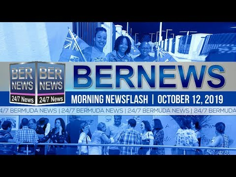 Bermuda Newsflash For Saturday, October 12, 2019