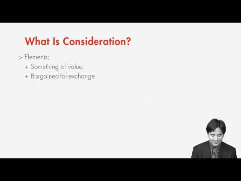 Contract Law: Consideration | quimbee.com