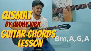 Qismat Ammy virk Guitar Chords+Strumming Lesson in hindi | Guitar Cover | Punjabi Song