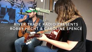 [1.02 MB] Robby Hecht & Caroline Spence - Parallel Lines - Live on River Trade Radio