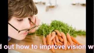Diet and Vision - Improving Eyesight