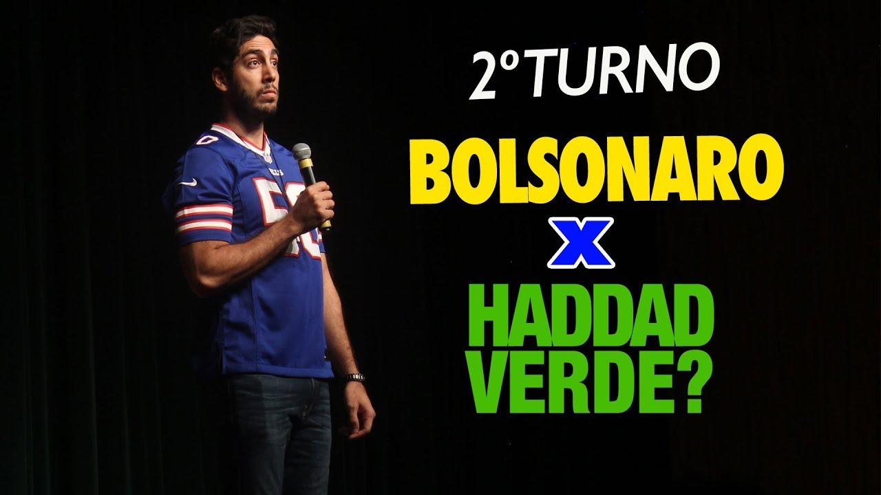 STAND UP - 2º Turno: Bolsonaro x Haddad Verde? - JONATHAN NEMER