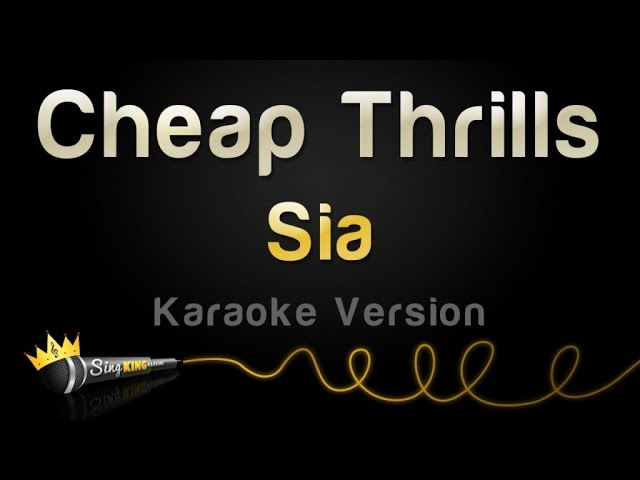 sia-cheap-thrills-karaoke-version-sing-king-karaoke