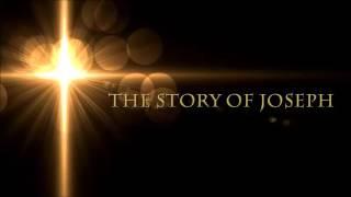 Story Of Joseph NKJV