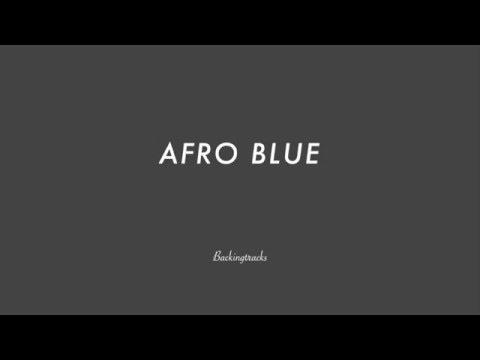 AFRO BLUE chord progression - Backing Track Play Along Jazz Standard Bible 2