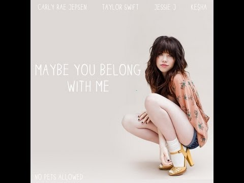Carly Rae Jepsen Vs. Taylor Swift Mashup - Maybe You Belong With Me