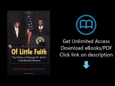 Download Of Little Faith: The Politics of George W. Bush
