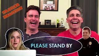 Please Stand By - Official Trailer REACTION!!!