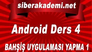 Android Dersleri 4 Bahşiş Uygulaması Yapma 1