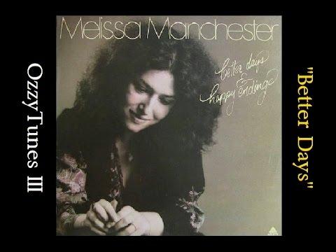 """""""1976"""" """"Better Days"""", Melissa Manchester (Classic Vinyl Cut)"""