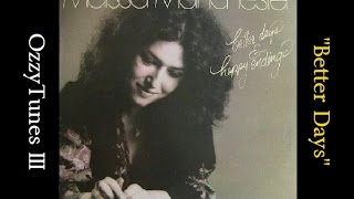 Watch Melissa Manchester Better Days video