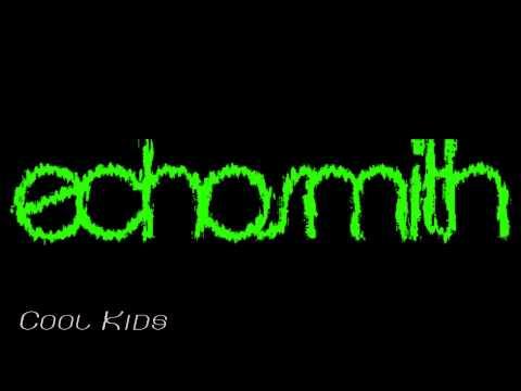Cool Kids (Male Version) - Echosmith