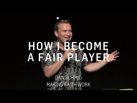 How I become a fair player | Dan Schmid