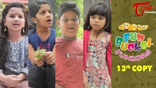 Fun Bucket JUNIORS | Episode 13 | Kids Funny Videos | Comedy Web Series