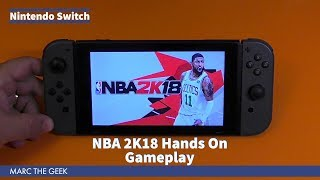 Nintendo Switch: NBA 2K18 Hands On Gameplay
