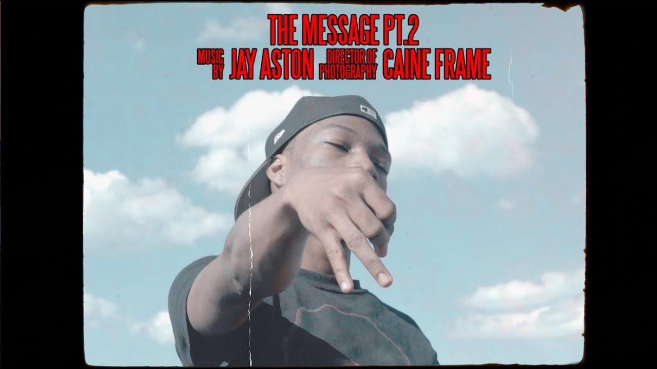 Download Jay Aston - The Message Pt.2 (Music Video) [Shot by @Mookiemadface]