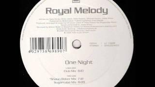 Royal Melody - One Night (Orginal Edit)