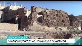 The War In Syria: Almost six years of war leave cities devastated
