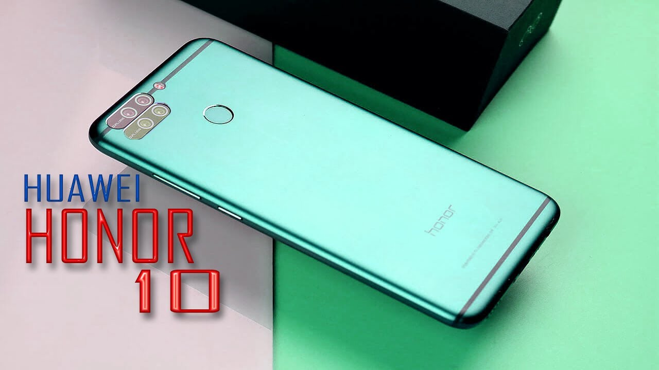 Huawei Honor 10 Rumors Review Specification
