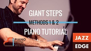 Learn to Play Piano at Home: Giant Steps - Practice Methods 1 & 2