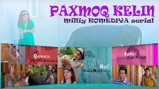"""Paxmoq kelin"" (21-qism) l ""Пахмоқ келин"" (21-серия)"