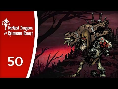 The Fulminating Prophet, almost - Let's Play Darkest Dungeon: The Crimson Court #50