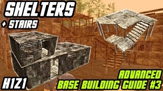 How To Craft Shelters And Stairs (lower & Upper Levels) || Advanced Base Building #3 // H1z1