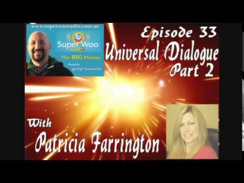 "Super Woo Radio Episode 33 - Patricia Farrington - ""Universal Dialogue Part 2"""