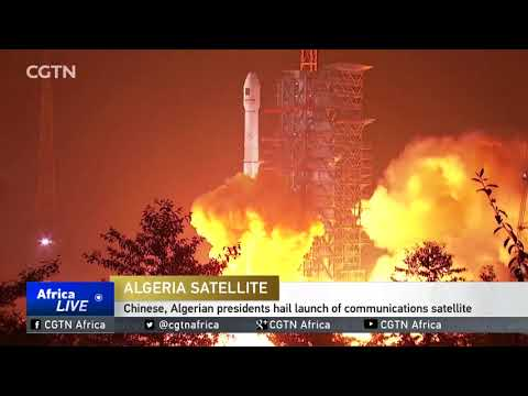 China, Algeria hail successful launch of satellite