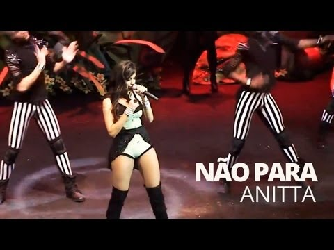 Anitta - Não Para (Ao Vivo) @ Chá da Anitta 2 - Vídeo Oficial - Pheeno TV TRAVEL_VIDEO