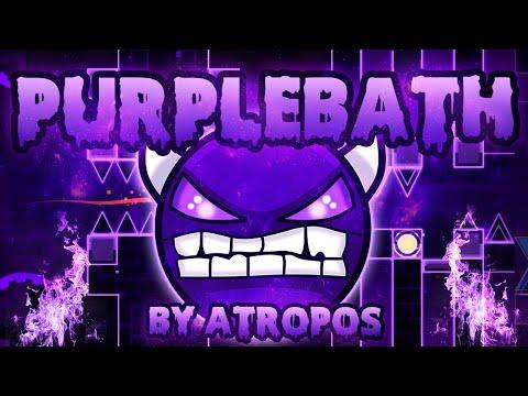 Geometry Dash - PurpleBath 100% GAMEPLAY Online (Atropos) MEDIUM DEMON