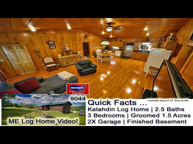 Log Home For Sale In Maine Video | Aroostook County Real Estate MOOERS REALTY 9044