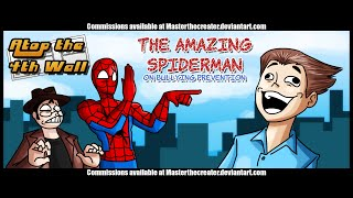 The Amazing Spider-Man on Bullying Prevention #1 - Atop the Fourth Wall