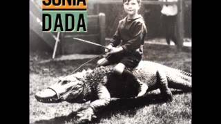SONIA DADA- you dont treat me no good no more