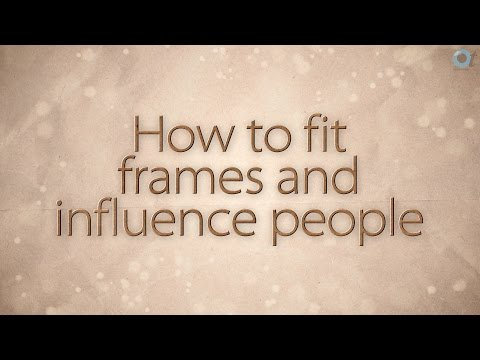 How to fit frames and influence people