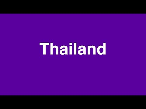 How to pronounce THAILAND: Learn British English