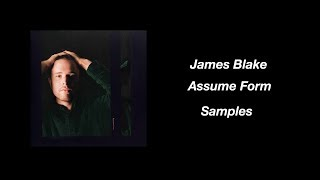 Every Sample From James Blake - Assume Form
