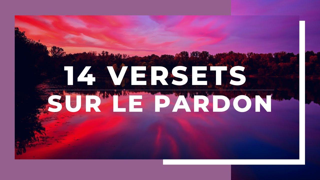 14 VERSETS SUR LE PARDON