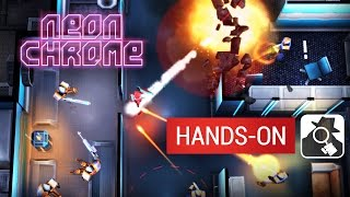 NEON CHROME (Mobile version) | Hands-On