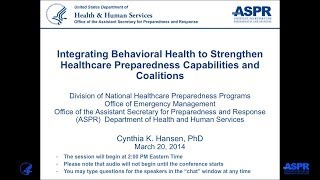 Integrating Behavioral Health to Strengthen Healthcare Preparedness Capabilities and Coalitions