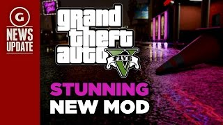 Check Out This Beautiful New GTA 5 PC Mod - GS News Update