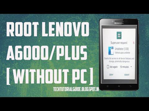 How To Root Lenovo A6000 | Doovi