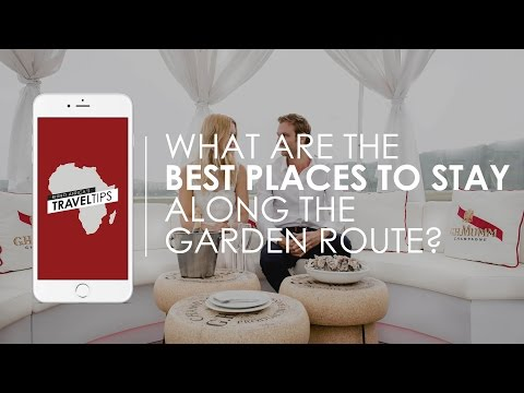 What are the best places to stay along the Garden Route? Rhino Africa's Travel Tips